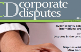 Stuart Appelbe and Anthony Theau-Laurent interviewed in Corporate Disputes magazine