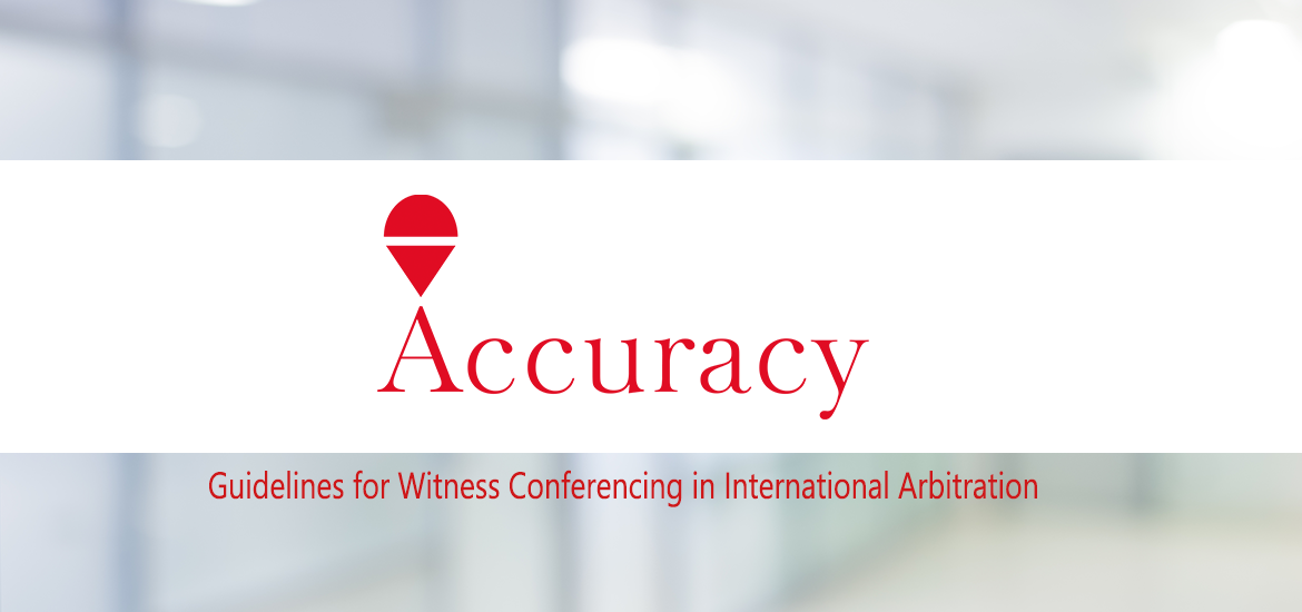 """c670079d3 Accuracy is proud to have supported the development and publication of the  Chartered Institute of Arbitrators (the """"CIArb"""") Guidelines for Witness ..."""